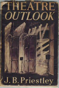 Theatre Outlook  by Priestley, J. B.
