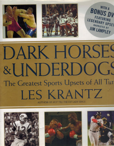 DARK HORSES & UNDERDOGS  The Greatest Sports Upsets of All Time  by Krantz, Les