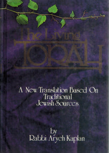 The Living Torah the Five Books of Moses  by Kaplan, Aryeh