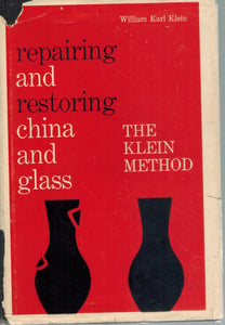 Repairing and Restoring China and Glass The Klein Method