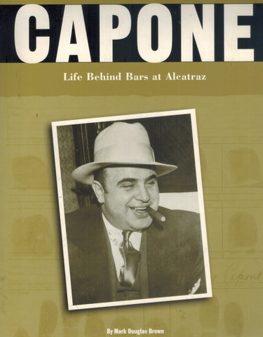 Capone  Life Behind Bars at Alcatraz