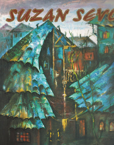 Suzan Sevo  Paintings and Drawings 1970-2010