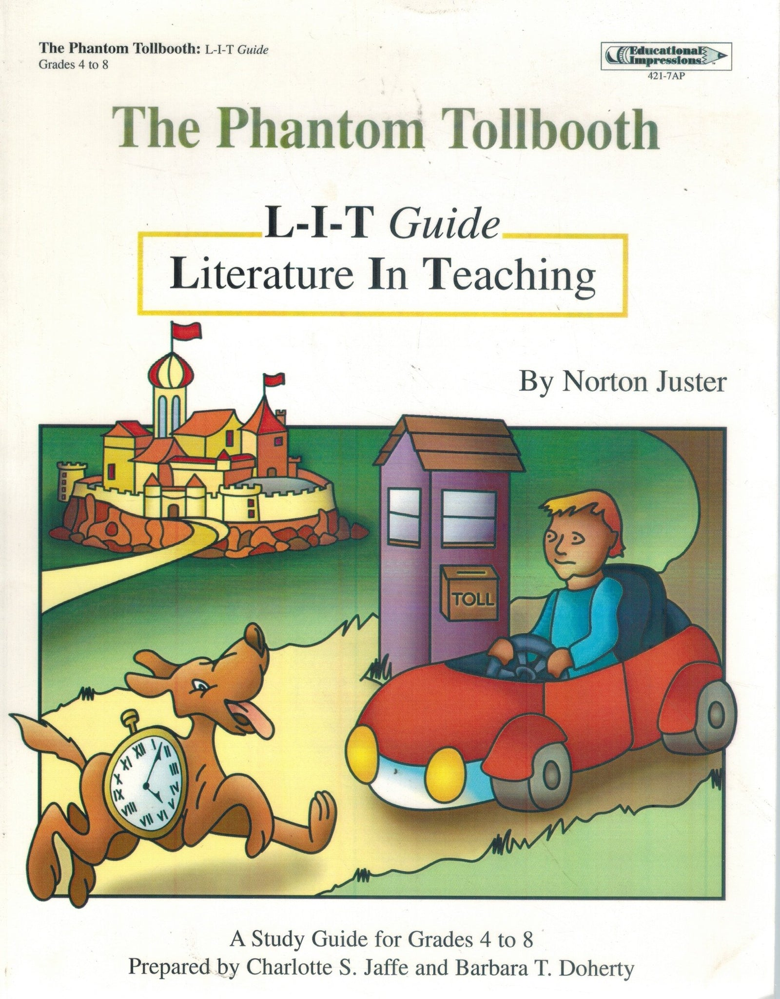 THE PHANTOM TOLLBOOTH LITERATURE IN TEACHING GUIDE, GRADES 4-8
