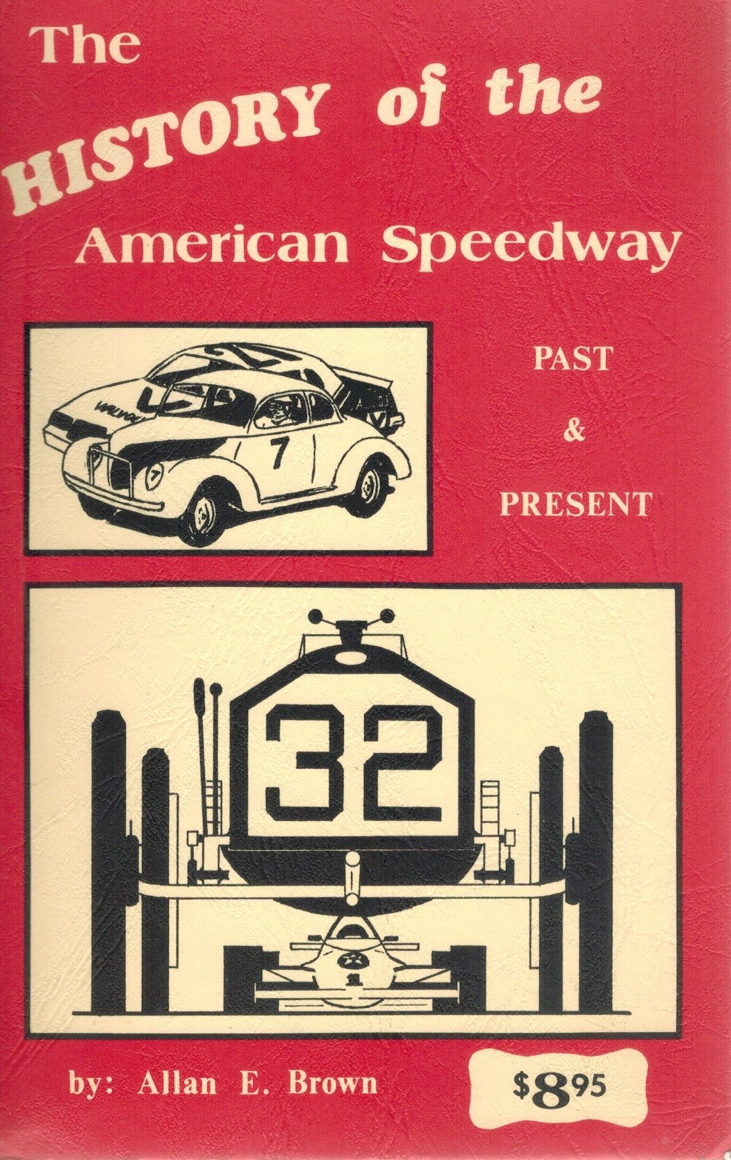 THE HISTORY OF THE AMERICAN SPEEDWAY