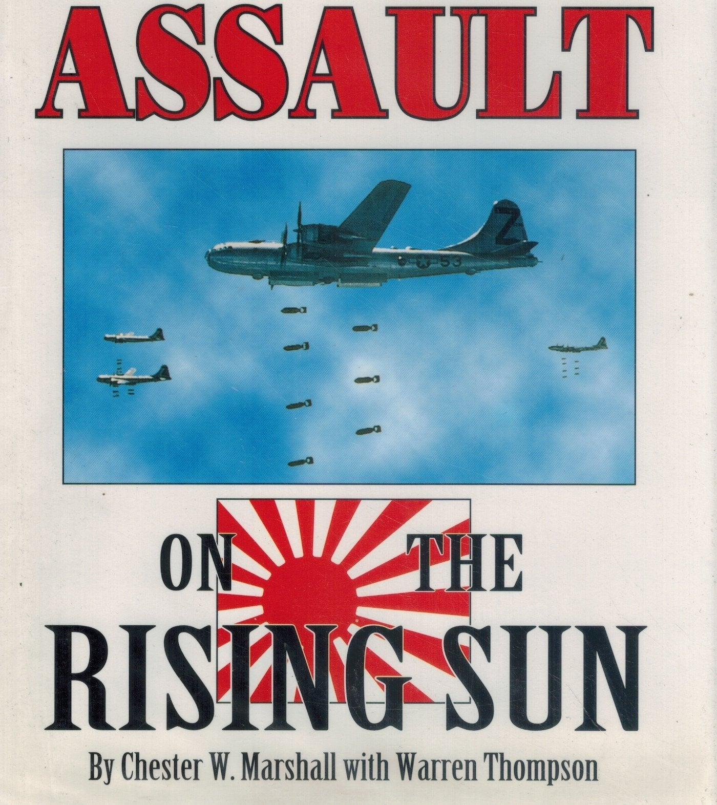 Final Assault on the Rising Sun  Combat Diaries of B-29 Air Crews over  Japan
