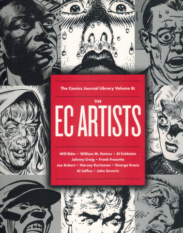 The Comics Journal Library Volume 8  The EC Artists