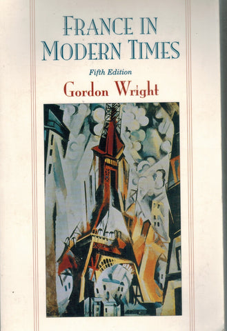 France in Modern Times  by Wright, Gordon