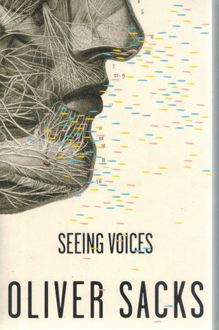 Seeing Voices  by Sacks, Oliver