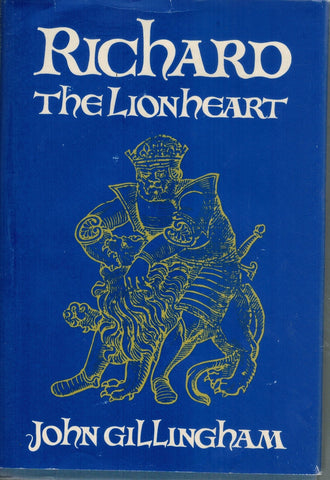 RICHARD THE LIONHEART  by Gillingham, John