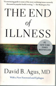 The End of Illness  by Agus M. D. , David B.