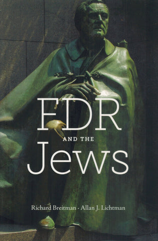 FDR and the Jews  by Breitman, Richard & Allan J. Lichtman