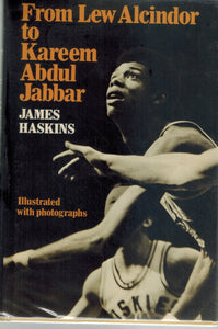 FROM LEW ALCINDOR TO KAREEM ADBUAL JABBAR  by Haskins, James