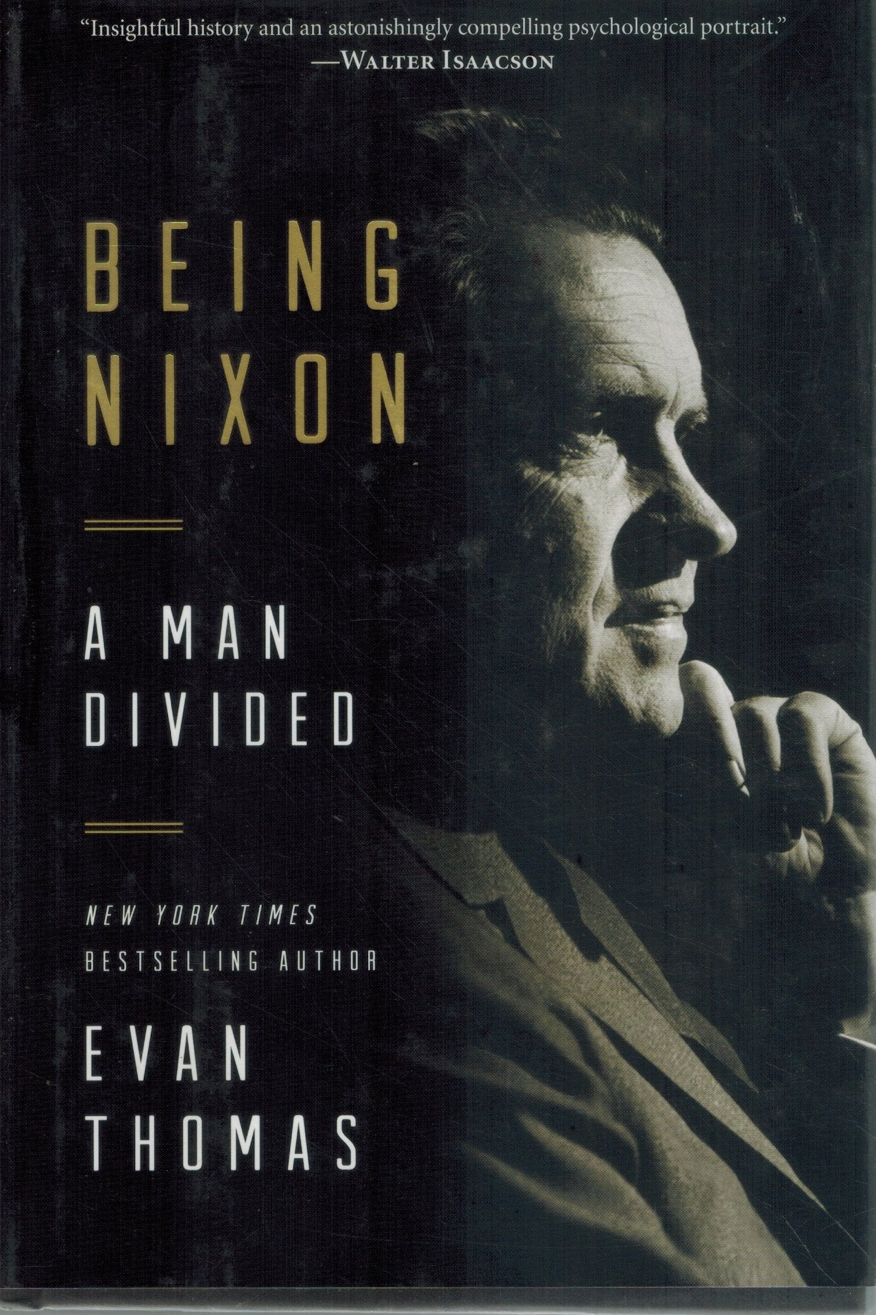 Being Nixon  A Man Divided  by Thomas, Evan
