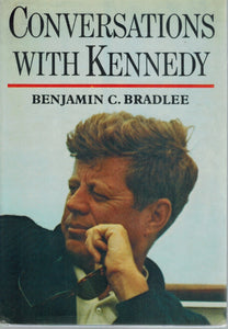Conversations with Kennedy  by Bradlee, Benjamine C.