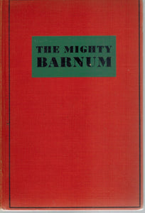 THE MIGHTY BARNUM, A SCREEN PLAY,  by Fowler, Gene and Bess Meredyth