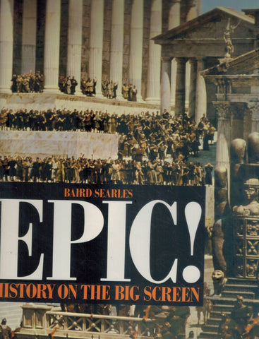 EPIC!  History on the Big Screen  by Searles, Baird