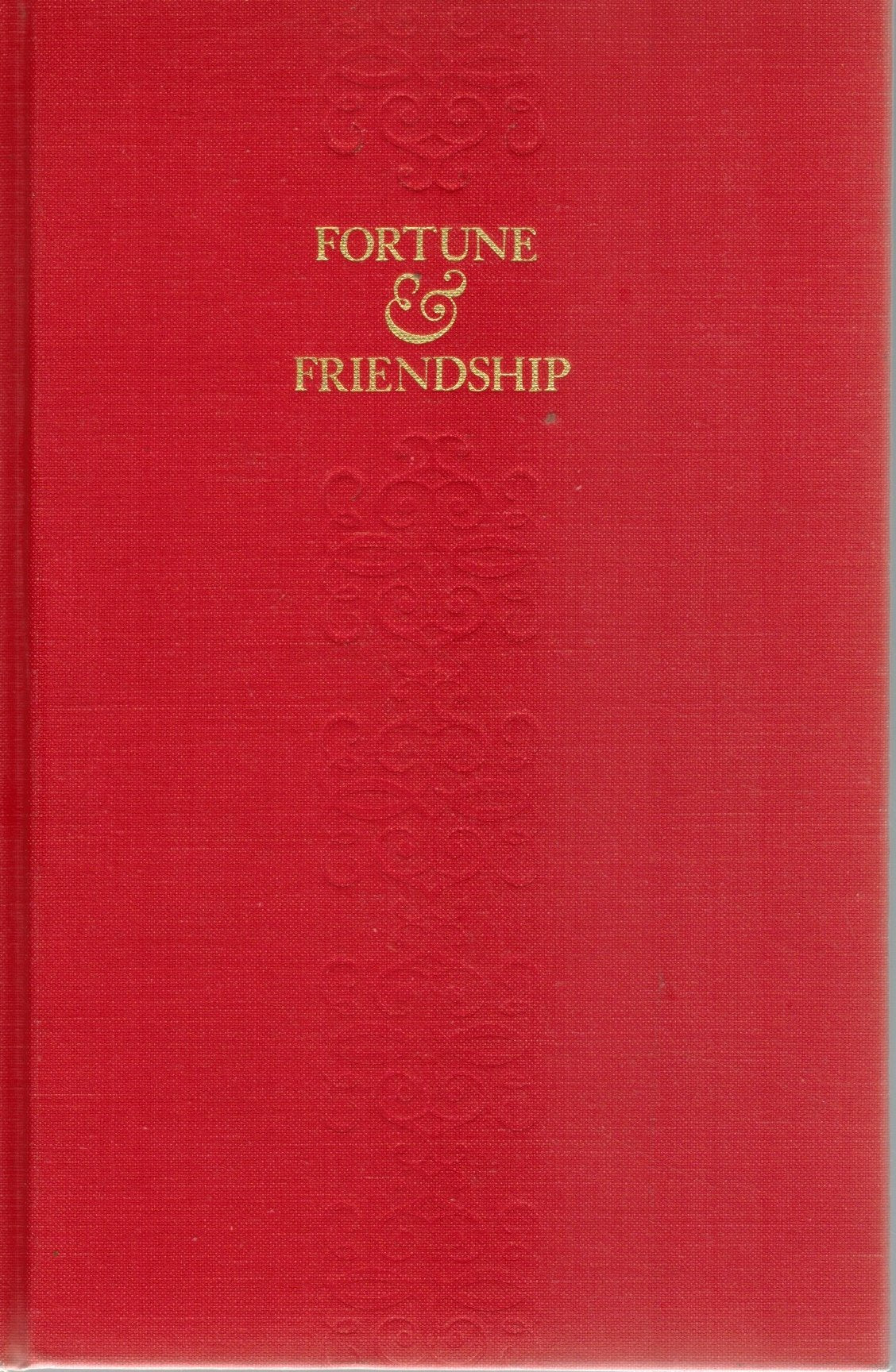 FORTUNE & FRIENDSHIP, AN AUTOBIOGRAPHY  by Powell, Lawrence Clark