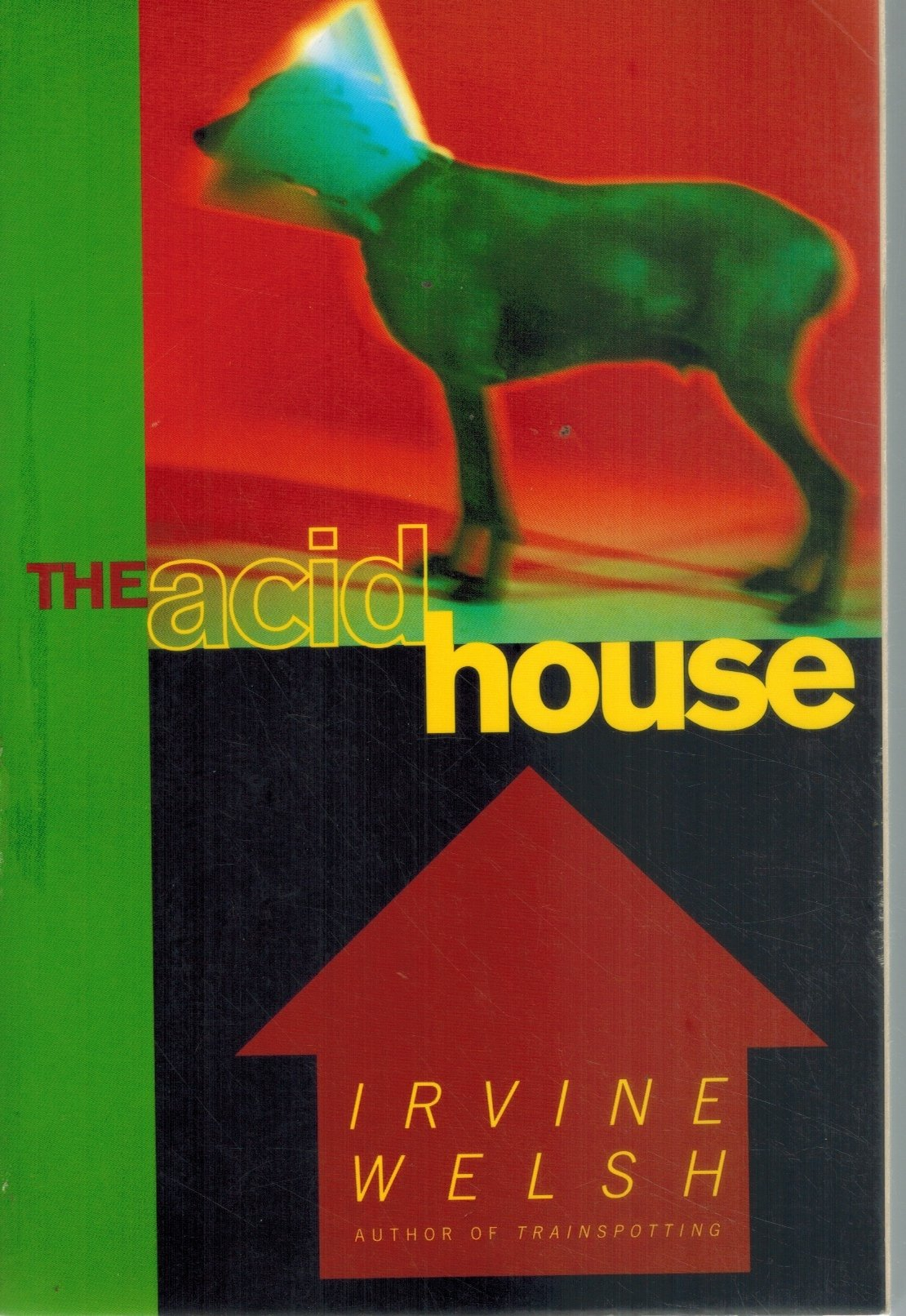 THE ACID HOUSE  by Welsh, Irvine