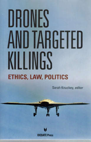 DRONES AND TARGETED KILLINGS  by Knuckey, Sarah