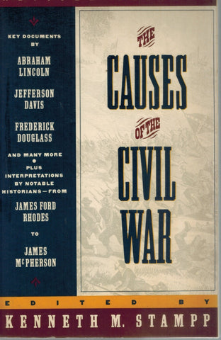 THE CAUSES OF THE CIVIL WAR Revised Edition  by Stampp, Kenneth