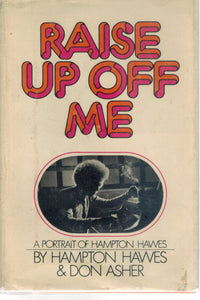 RAISE UP OFF ME  by Hawes, Hampton & Don Asher