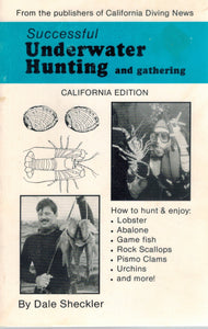 SUCCESSFUL UNDERWATER HUNTING AND GATHERING  by Sheckler, Dale