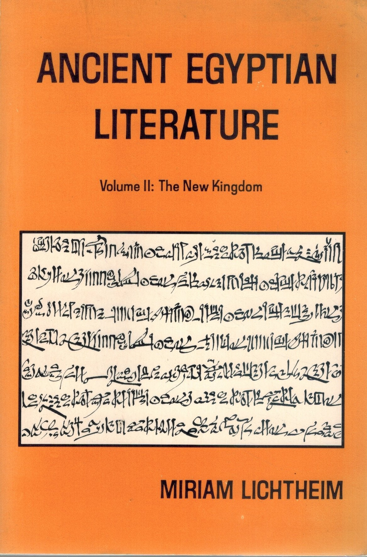 ANCIENT EGYPTIAN LITERATURE Volume II: the New Kingdom  by Lichtheim, Miriam
