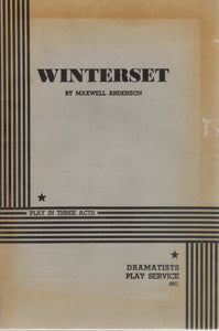 WINTERSET.  by Anderson, Maxwell &  Maxwell Anderson