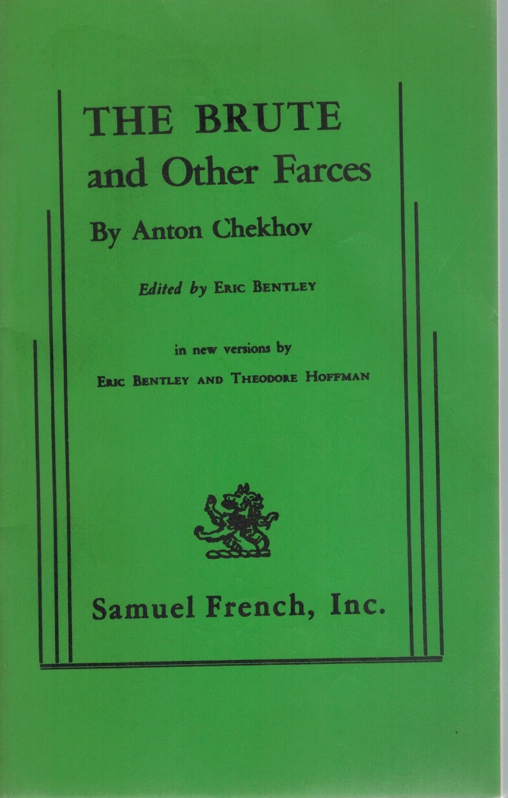 THE BRUTE AND OTHER FARCES  by Chekhov, Anton & Eric Bentley