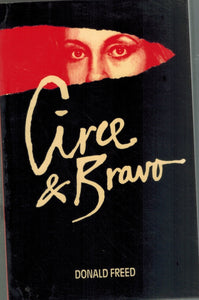 CIRCE & BRAVO  by Freed, Donald