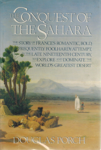 CONQUEST OF THE SAHARA  by Porch, Douglas