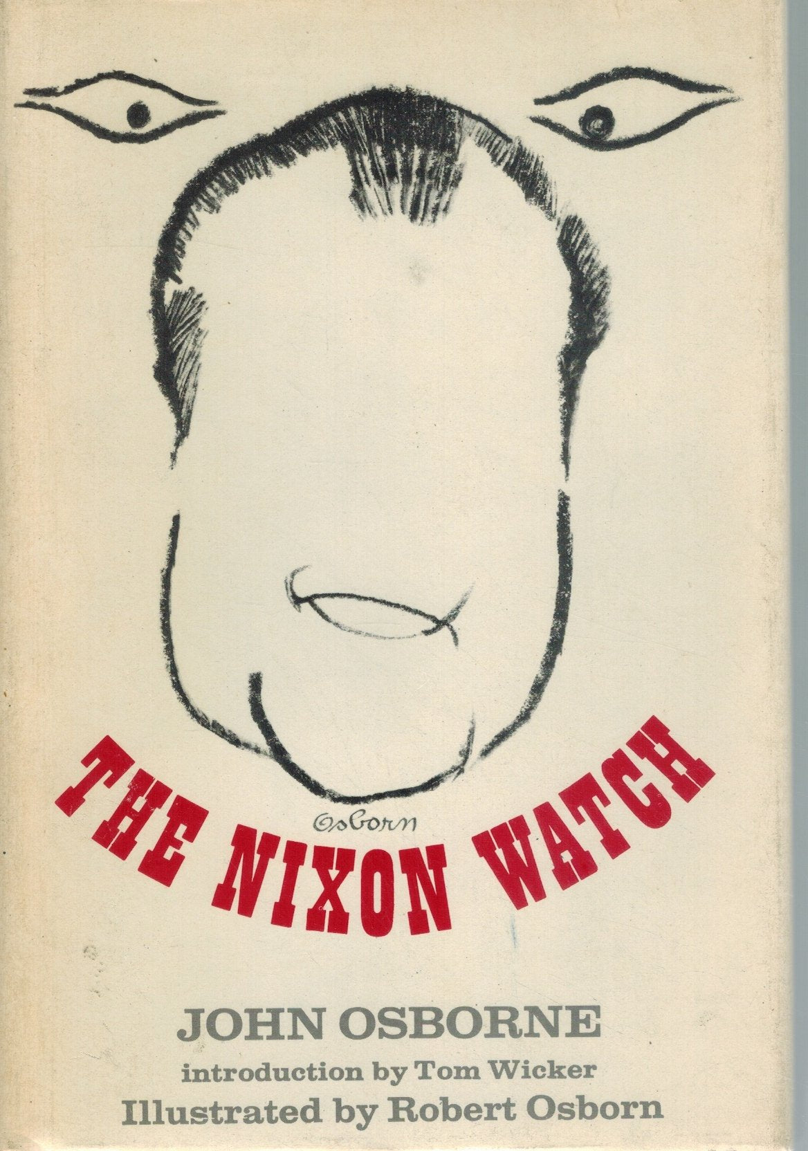 THE LAST NIXON WATCH  by Osborne, John