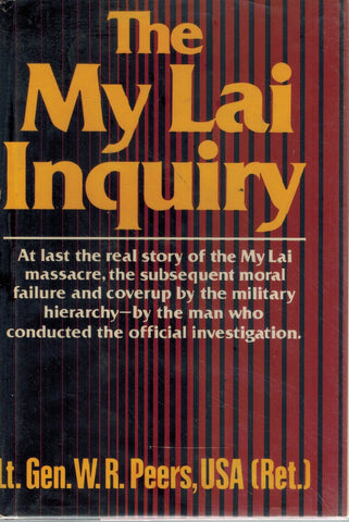MY LAI INQUIRY  by Peers, William R.