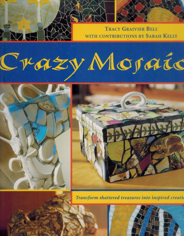 CRAZY MOSAIC  by Bell, Tracy Graivier