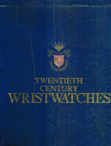 TWENTIETH CENTURY WRISTWATCHES  by Gordon, George