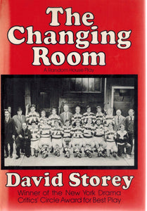 THE CHANGING ROOM  by Storey, David