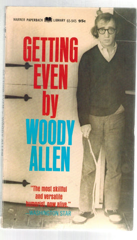 GETTING EVEN What The  by Allen, Woody