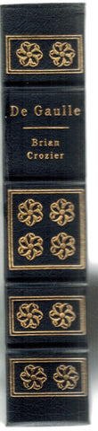 DE GAULLE [EASTON PRESS]  by Crozier, Brian