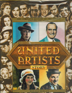 THE UNITED ARTISTS STORY  by Bergan, Ronald