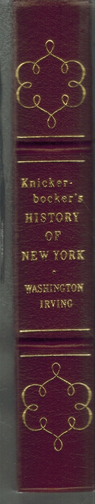 KNICKER-BOCKER'S HISTORY OF NEW YORK EASTON PRESS  by Irving, Washington