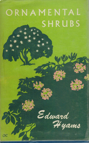 ORNAMENTAL SHRUBS FOR TEMPERATE ZONE GARDENS MARCH AND APRIL FLOWERING  by Hyams, Edward