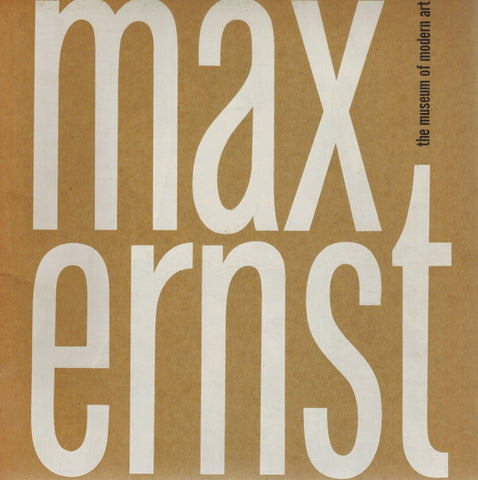 MAX ERNST  by Ernst, Max and William S. Lieberman (editor)