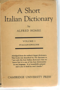 A SHORT ITALIAN DICTIONARY  by Hoare, Alfred.