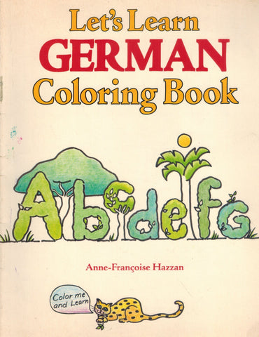 LET'S LEARN GERMAN COLORING BOOK  by Hazzan, Anne-Francoise