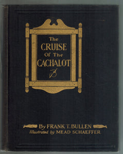 THE CRUISE OF THE CACHALOT  by Bullen, Frank Thomas (1857-1915)