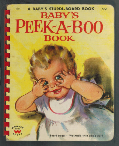 BABY'S PEEK-A-BOO BOOK A Baby's Sturdi-Board Book  by Wonder