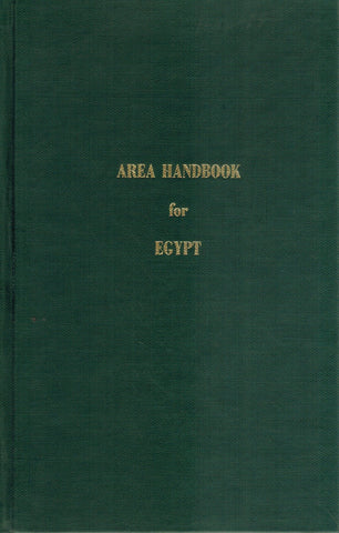 AREA HANDBOOK FOR THE UNITED ARAB REPUBLIC / CO-AUTHORS HARVEY H.  SMITH...[ET AL. ]  by 550-43)