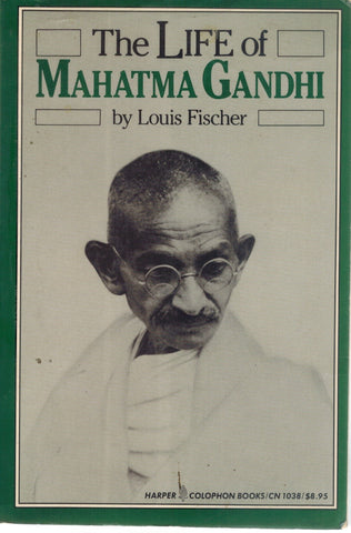 THE LIFE OF MAHATMA GANDHI  by Fischer, Louis