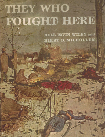THEY WHO FOUGHT HERE  by Wiley, Bell Irvin
