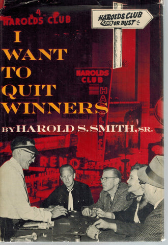 I WANT TO QUIT WINNERS  by Smith, Harold S.